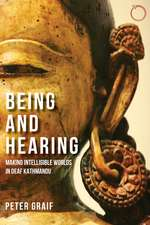 Being and Hearing: Making Intelligible Worlds in Deaf Kathmandu