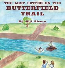 The Lost Letter on the Butterfield Trail