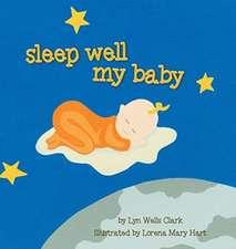 Sleep Well My Baby