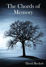 The Chords of Memory