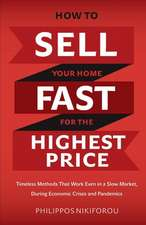 How to Sell Your Home Fast for the Highest Price