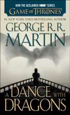 A Dance with Dragons (HBO Tie-In Edition):  Book Five