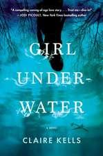 Girl Underwater: A Novel