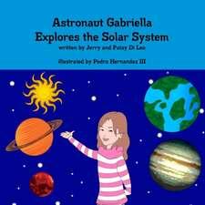 Astronaut Gabriella Explores the Solar System