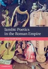 Iambic Poetics in the Roman Empire
