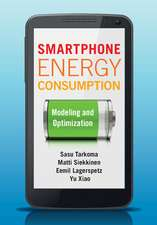 Smartphone Energy Consumption: Modeling and Optimization