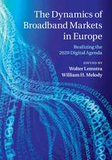 The Dynamics of Broadband Markets in Europe: Realizing the 2020 Digital Agenda