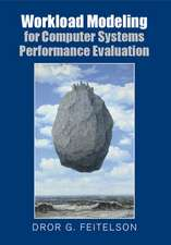 Workload Modeling for Computer Systems Performance Evaluation