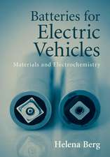Batteries for Electric Vehicles: Materials and Electrochemistry