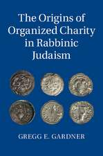 The Origins of Organized Charity in Rabbinic Judaism