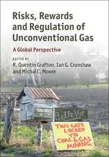 Risks, Rewards and Regulation of Unconventional Gas: A Global Perspective