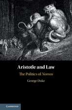 Aristotle and Law: The Politics of Nomos