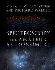 Spectroscopy for Amateur Astronomers  : Recording, Processing, Analysis and Interpretation