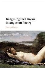 Imagining the Chorus in Augustan Poetry