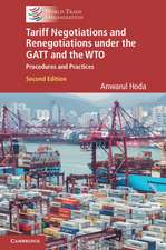 Tariff Negotiations and Renegotiations under the GATT and the WTO: Procedures and Practices