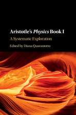 Aristotle's Physics Book I: A Systematic Exploration
