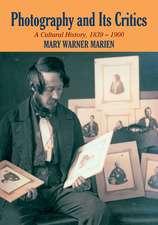 Photography and its Critics: A Cultural History, 1839–1900