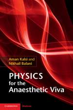 Physics for the Anaesthetic Viva