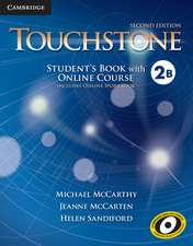 Touchstone Level 2 Student's Book with Online Course B (Includes Online Workbook)