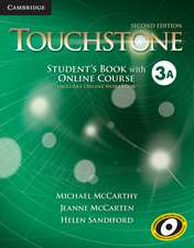 Touchstone Level 3 Student's Book with Online Course A (Includes Online Workbook)