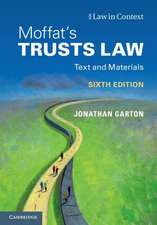 Moffat's Trusts Law 6th Edition 6th Edition: Text and Materials