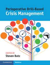 Perioperative Drill-Based Crisis Management