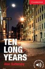 Ten Long Years Level 1 Beginner/Elementary
