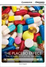 The Placebo Effect: The Power of Positive Thinking Intermediate Book with Online Access