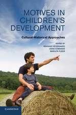 Motives in Children's Development: Cultural-Historical Approaches