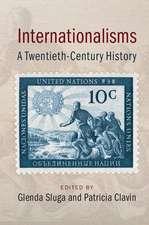 Internationalisms: A Twentieth-Century History