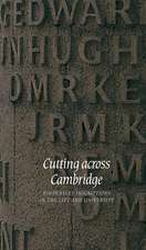 Cutting across Cambridge: Kindersley Inscriptions in the City and University