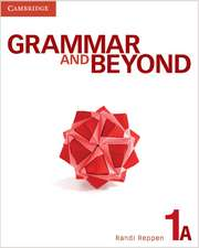 Grammar and Beyond Level 1 Student's Book A, Online Grammar Workbook, and Writing Skills Interactive Pack