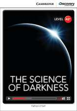 The Science of Darkness Low Intermediate Book with Online Access