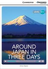 Around Japan in Three Days High Beginning Book with Online Access
