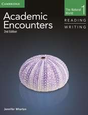 Academic Encounters Level 1 Student's Book Reading and Writing: The Natural World