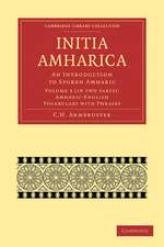 Initia Amharica 2 Part Set: Volume 3, Amharic-English Vocabulary with Phrases: An Introduction to Spoken Amharic