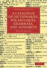 A Catalogue of Dictionaries, Vocabularies, Grammars, and Alphabets