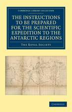 Report of the President and Council of the Royal Society on the Instructions to be Prepared for the Scientific Expedition to the Antarctic Regions