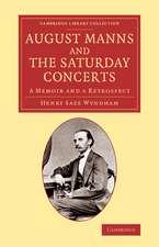 August Manns and the Saturday Concerts: A Memoir and a Retrospect