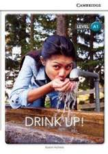 Drink Up! Level A1 SEP Edition