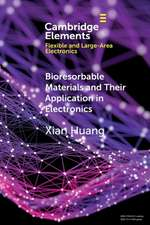 Bioresorbable Materials and Their Application in Electronics