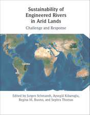 Sustainability of Engineered Rivers In Arid Lands