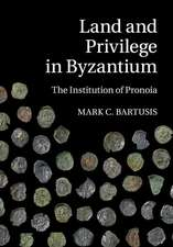Land and Privilege in Byzantium  : The Institution of Pronoia