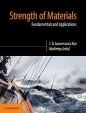 Strength of Materials: Fundamentals and Applications