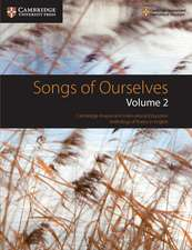 Songs of Ourselves: Volume 2: Cambridge Assessment International Education Anthology of Poetry in English