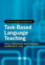 The Cambridge Handbook of Task-Based Language Teaching