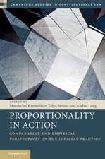 Proportionality in Action: Comparative and Empirical Perspectives on the Judicial Practice