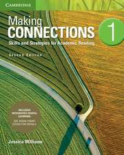 Making Connections Level 1 Student's Book with Integrated Digital Learning: Skills and Strategies for Academic Reading