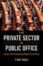 The Private Sector in Public Office: Selective Property Rights in China