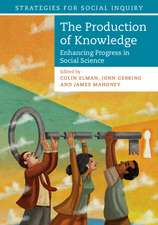 The Production of Knowledge: Enhancing Progress in Social Science
